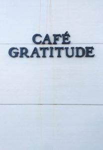 Cafe Gratitude Sign San Diego