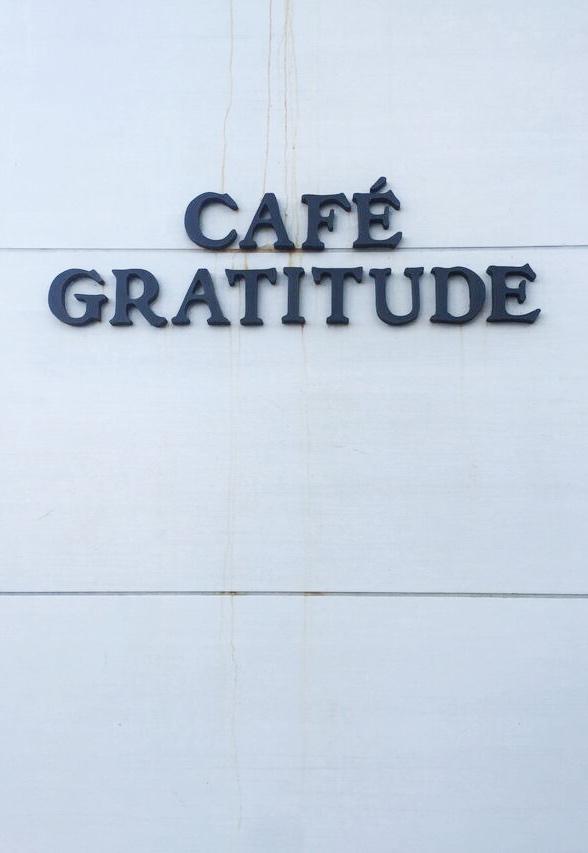 Cafe Gratitude Sign San Diego